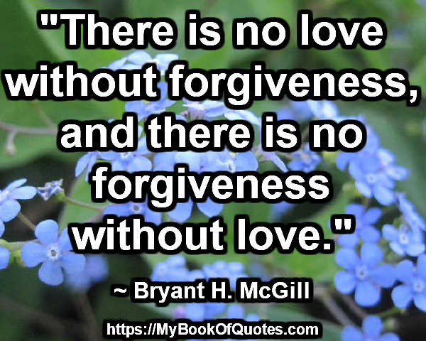 no forgiveness without love