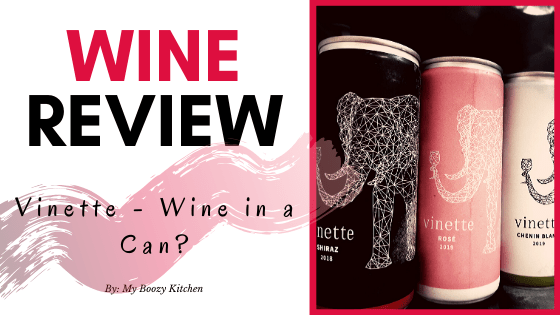 WINE REVIEW: Vinette, Wine in a Can? Yay or Nay?