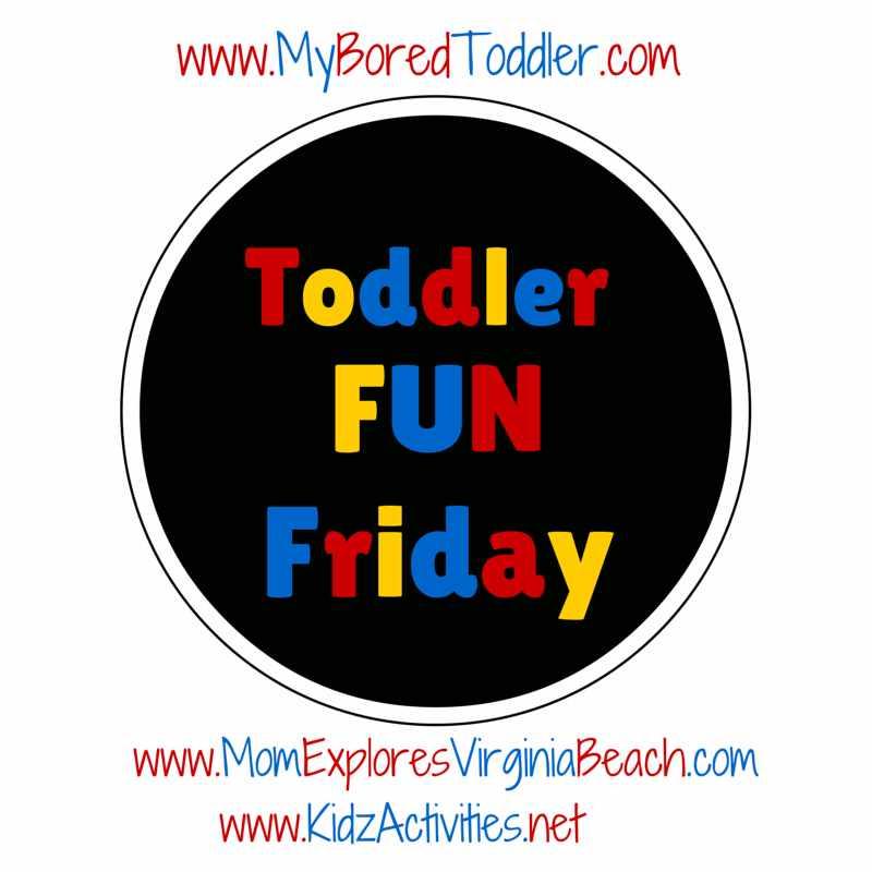 Toddler Fun Friday #26