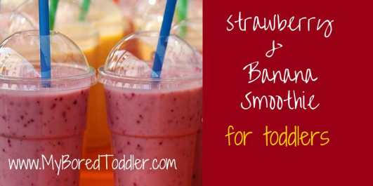 strawberry banana smoothie recipe for toddlers