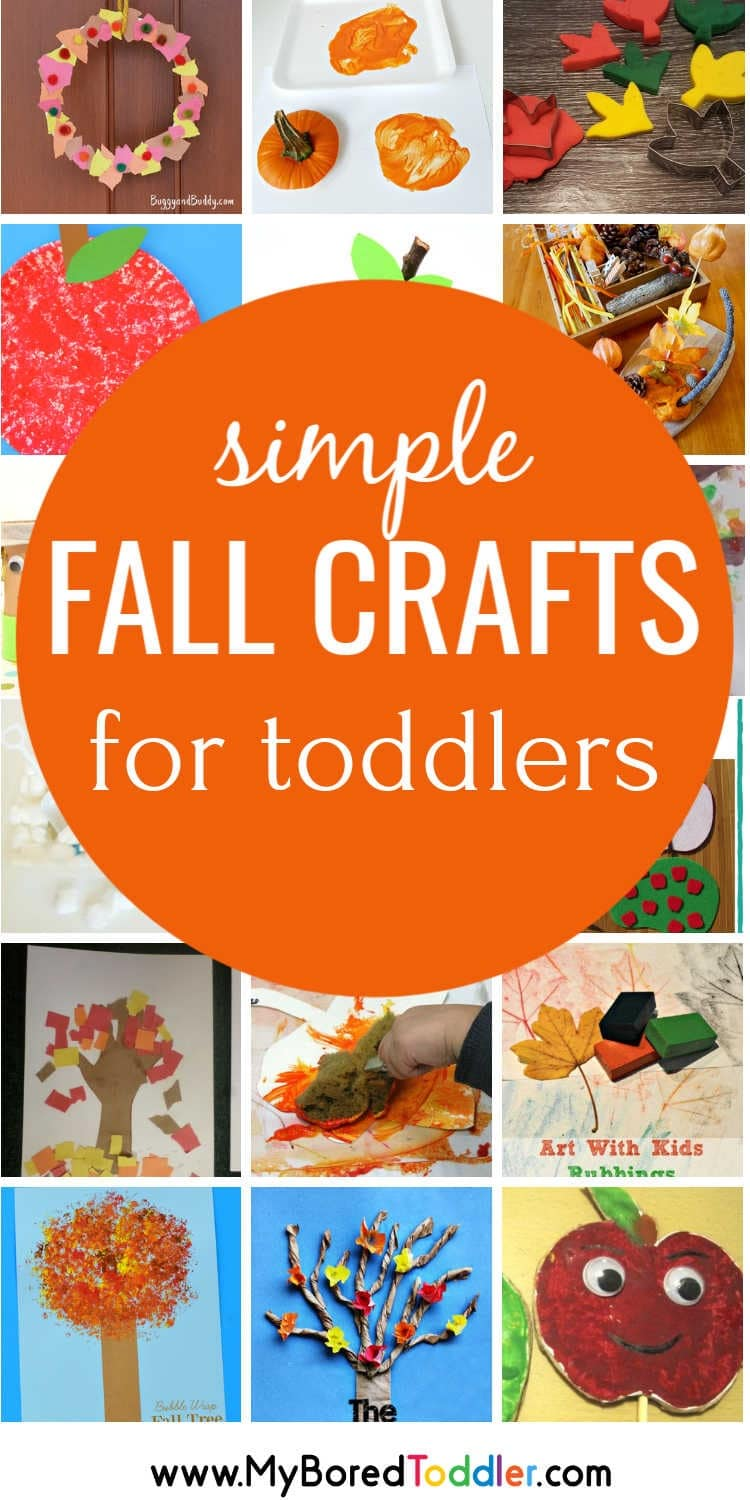 Easy Fall Crafts For Toddlers Pinterest My Bored Toddler