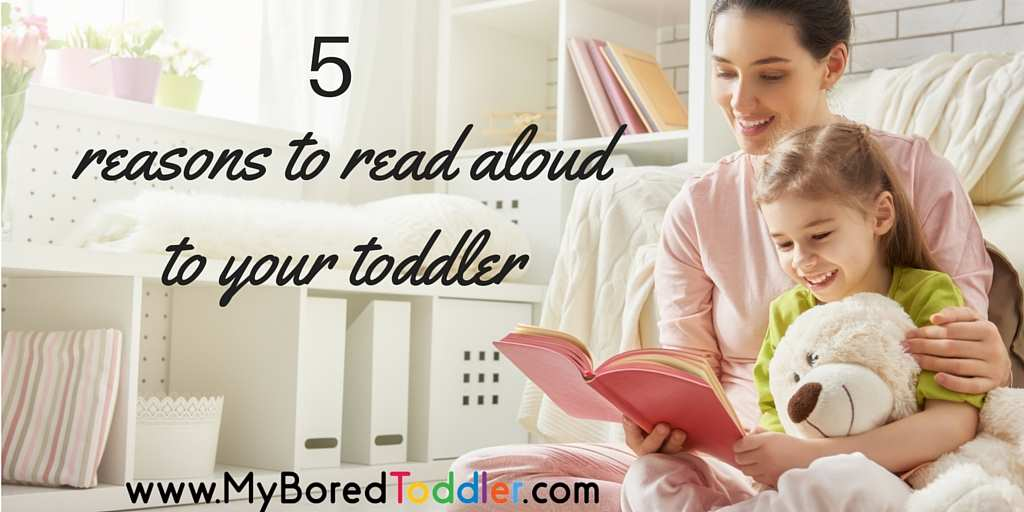 5 reasons you should read aloud to your toddler