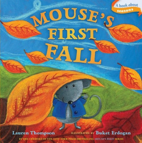 Mouse's First Fall best toddler books about Fall and Autumn