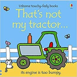 that's not my tractor board book touch and feel toddler book recommendation