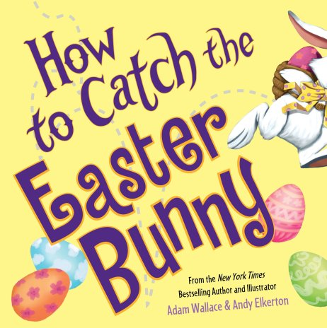 how to catch the easter bunny - best easter books for toddlers