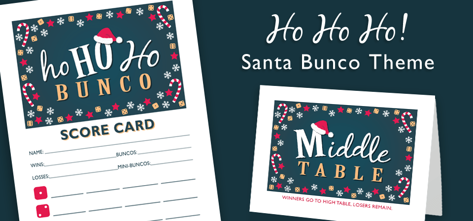 NEW – Ho Ho Ho Santa Bunco and Matching FREE Us/Them Sheets!