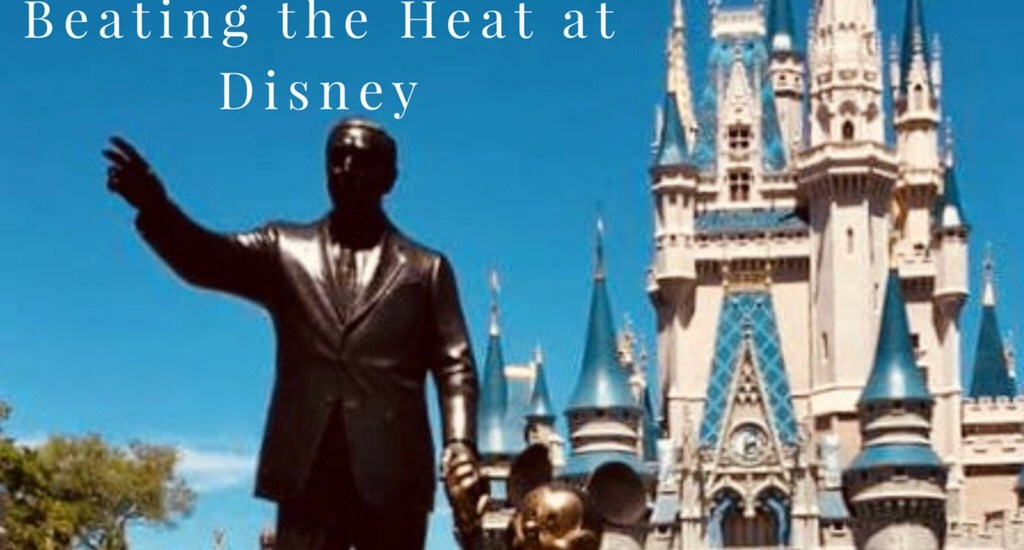 FREE Guide to Beating the Heat at Disney
