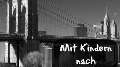 Mit Kindern Nach New York