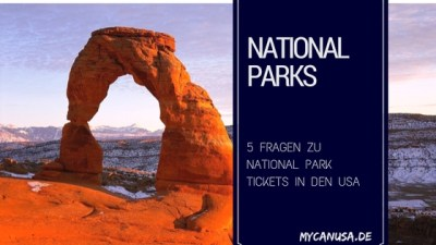 5 Fragen zu National Park Tickets in den USA