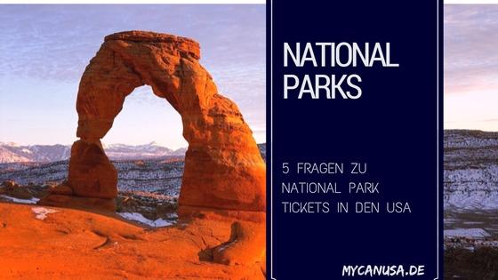 5 Fragen zu National Park Tickets in den USA