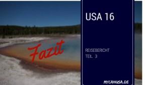USA 2016 Teil 3 Das Fazit
