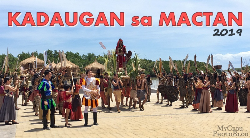 Front Row Experience at Kadaugan sa Mactan 2019