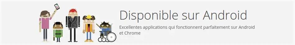 Disponible sur Android et Chrome OS