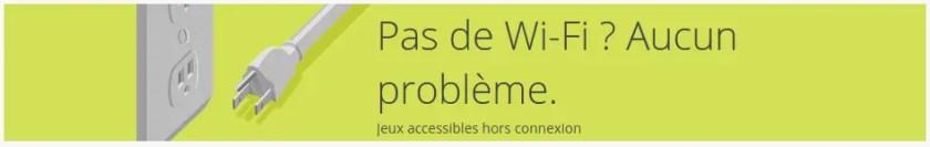Pas de Wifi? Aucun problème