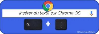 Insérer du texte sans souris sur ChromeOS  #UnJourUneAstuce