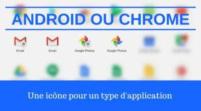 Comment reconnaître une application Chrome ou Android sur Chromebook ?