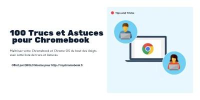 Guide Chromebook : les 100 trucs et astuces pour Chromebook