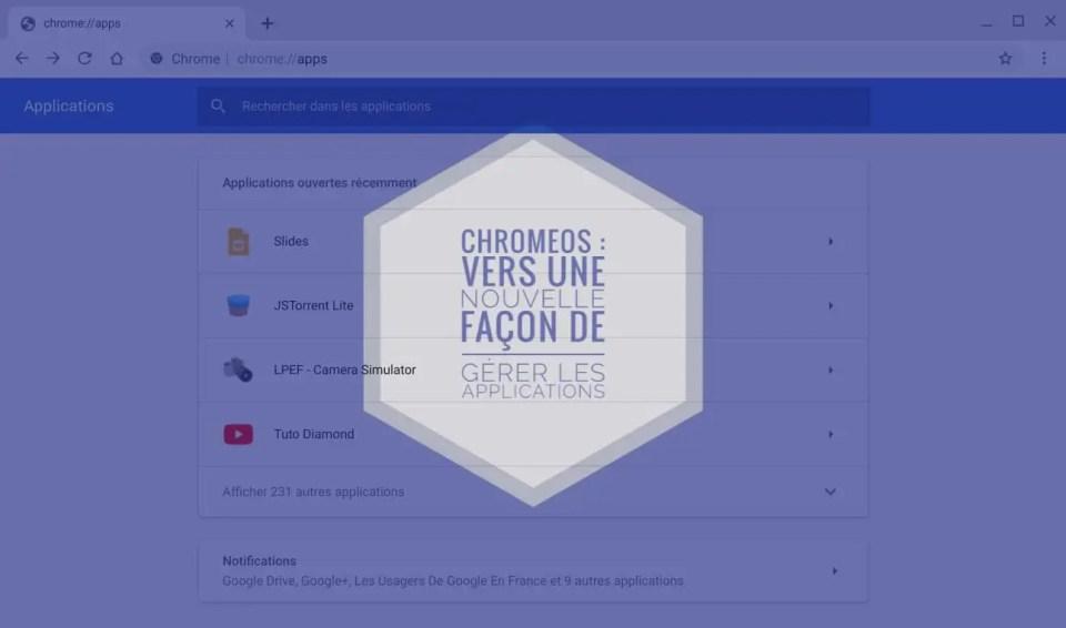 ChromeOS : vers une nouvelle façon de gérer les applications