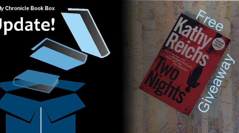 My Chronicle Book Box Free Giveaway for Signed Copy of Two Nights by Kathy Reichs