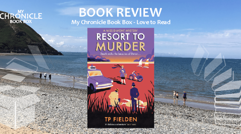 My Chronicle Book Box Resort to Murder by TP Fielden banner