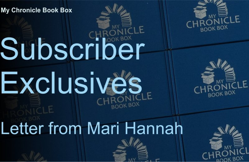 Subscriber Exclusives - Letter from Mari Hannah