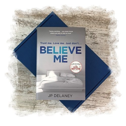 Book Subscription Box - Crime Mystery - November 2018 - Believe Me by JP Delaney