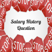 New Laws Banning the Salary History Question