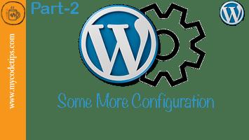 WordPress Settings, Some more Configuration