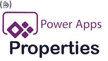 PowerApps and some of its Properties