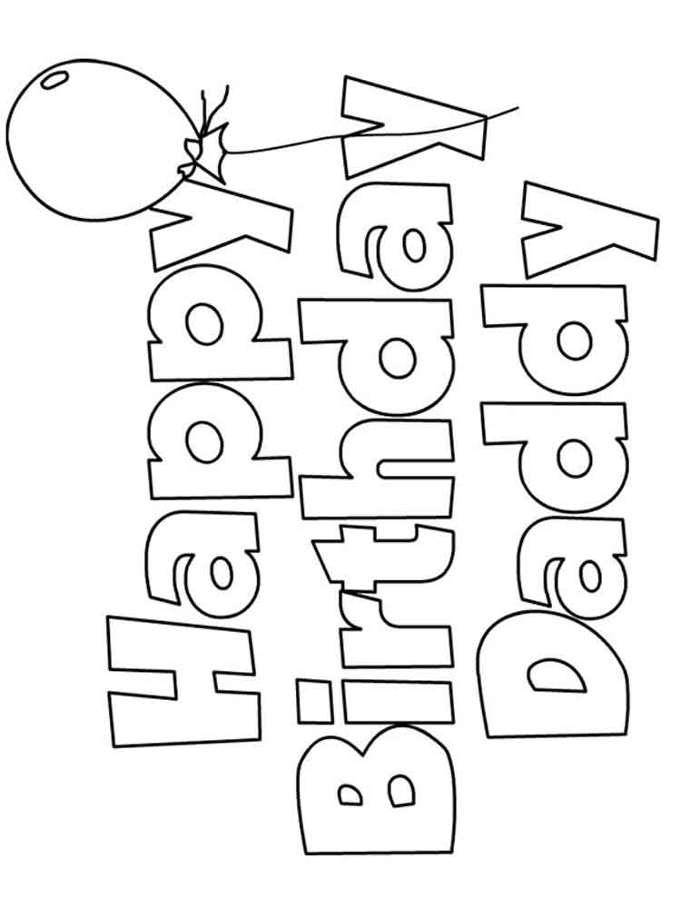 Happy Birthday Daddy coloring pages. Free Printable Happy ...