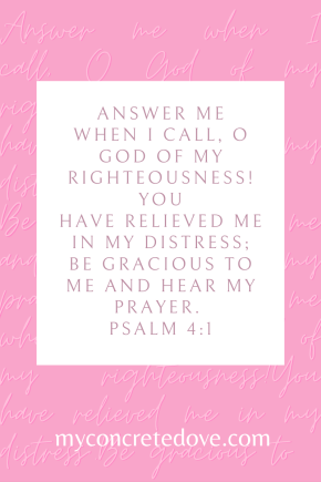 Psalm 4:1 on pink background with transparent handwriting