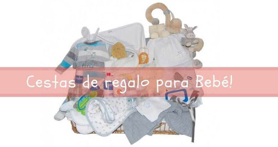 cestas de regalo para bebés