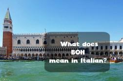boh meaning in Italian