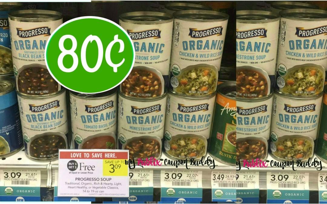 Progresso Organic Soup 80¢ each at Publix