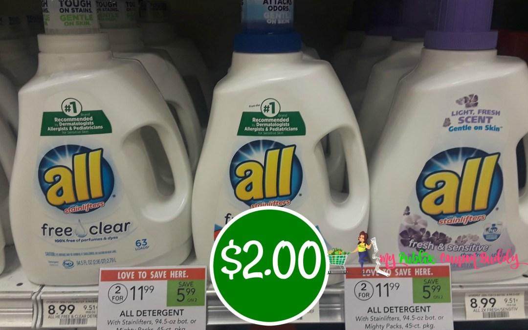 All Laundry Detegent 88 oz bottle $2 at Publix