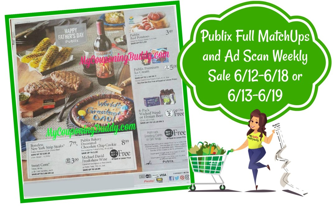 Publix Full MatchUps and Ad Scan Weekly Sale 6/12-6/18 or 6/13-6/19