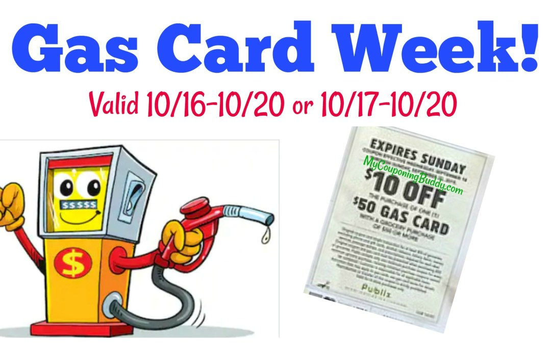 $10.00 Off (1) $50.00 Gas Card; Valid 10/16-10/20 (or 10/17-10/20 Publix