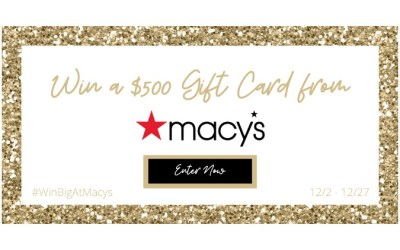 Macy's $500 Giftcard Giveaway – Click here to enter!