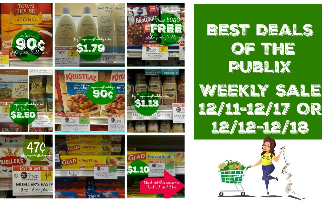 Best Deals Publix Weekly Sale12/11-12/17 OR 12/12-12/18
