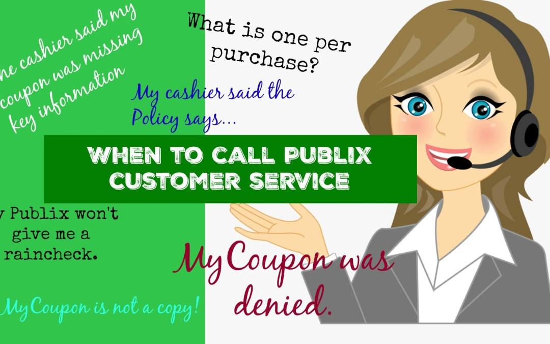When to call Publix Customer Service Publix Couponing