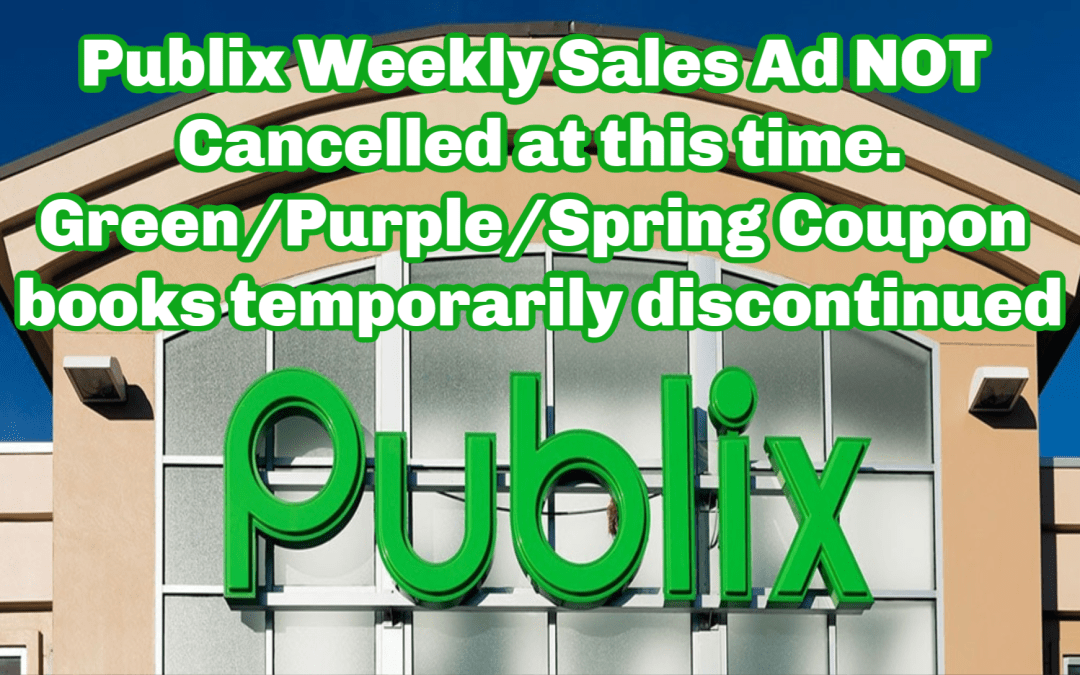 Publix Green & Purple Fliers temporarily discontinued