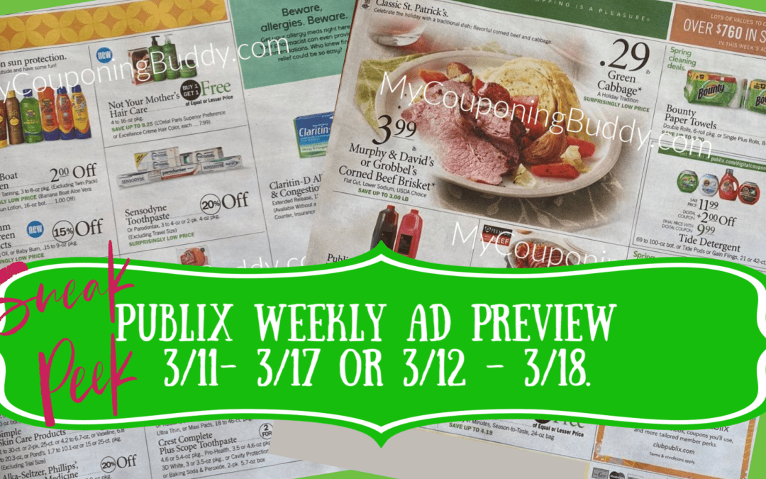 Publix Weekly AD Preview 3/11- 3/17 or 3/12 – 3/18. Sneak Peek AD
