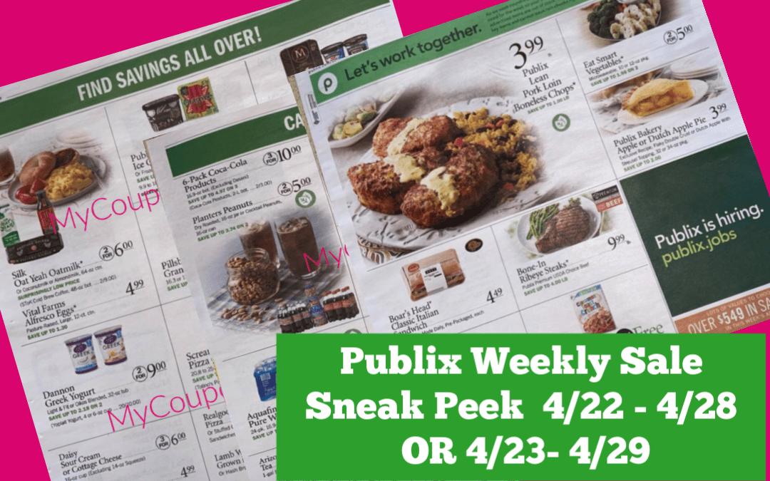 Publix Weekly SaleSneak Peek 4/22 - 4/28 OR 4/23- 4/29