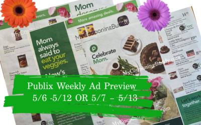 Publix Weekly Ad  Preview 5/6 -5/12 OR 5/7 – 5/13