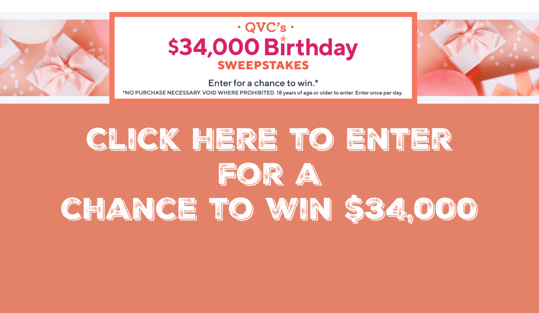QVC's $34,000 Birthday Sweepstakes