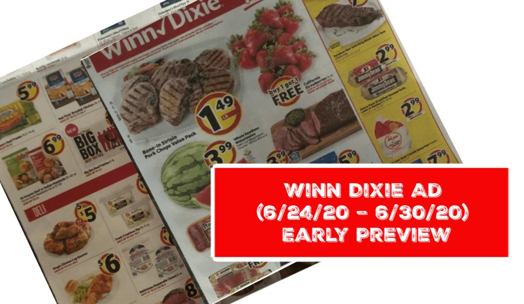 Sneak Peek Winn Dixie Ad (6/24/20 – 6/30/20) Early Preview