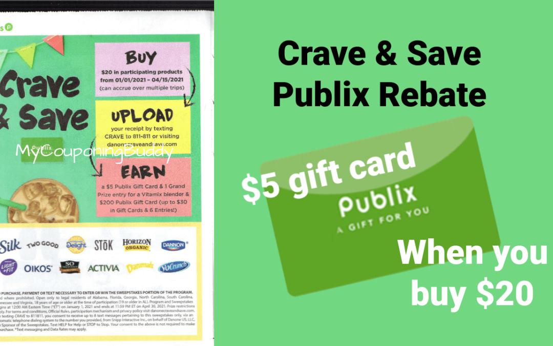 Publix Crave & Save Rebate $5 Publix GC WYB $20