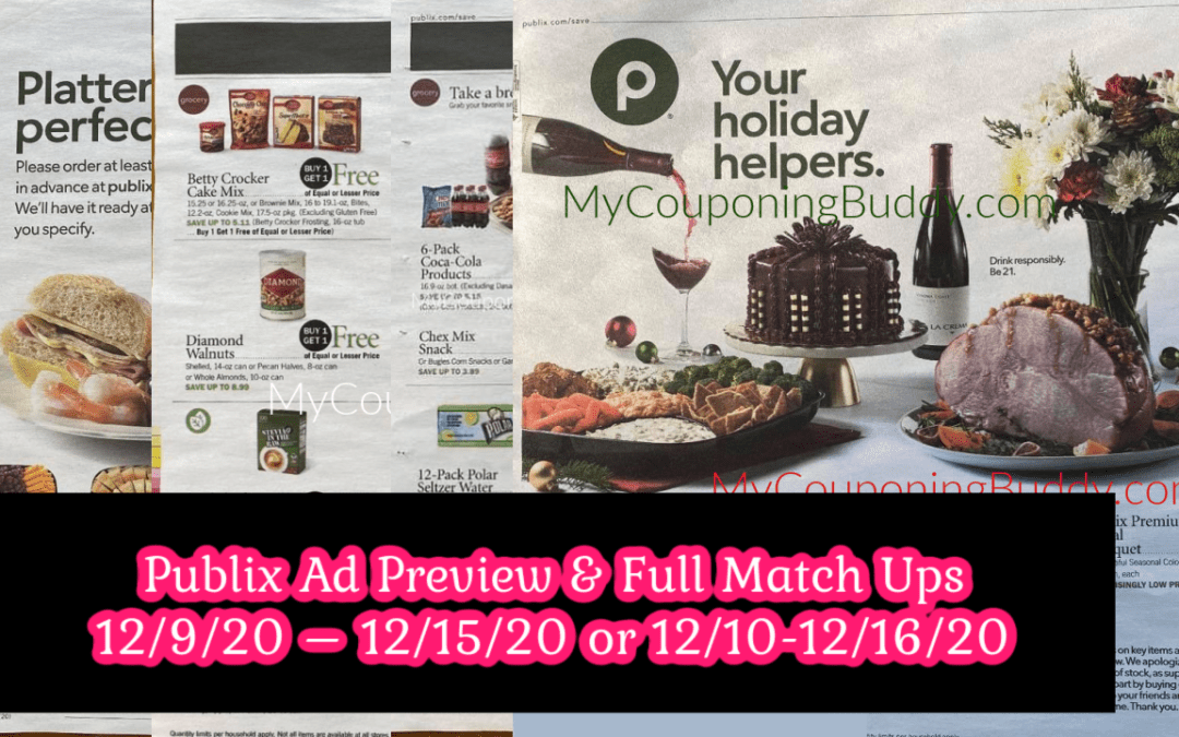 Publix Ad Preview & Full Match-Ups 12/9/20 – 12/15/20 or 12/10-12/16/20