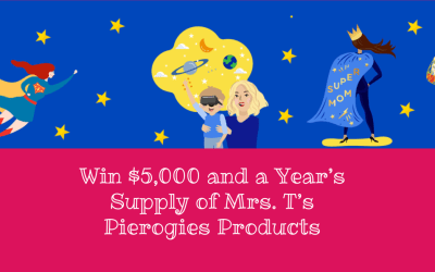 Win $5,000 and a Year's Supply of Mrs. T's Pierogies Products