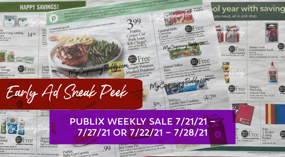 Publix Weekly Sale 7/21/21 - 7/27/21 or 7/22/21 - 7/28/21 Early Ad Preview